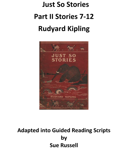 Just So Stories 11 Guided Reading
