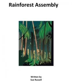 Rainforest Assembly