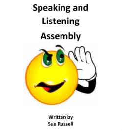 Speaking and Listening Assembly